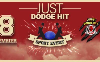Just Dodge Hit – Dodgeball le 8 février