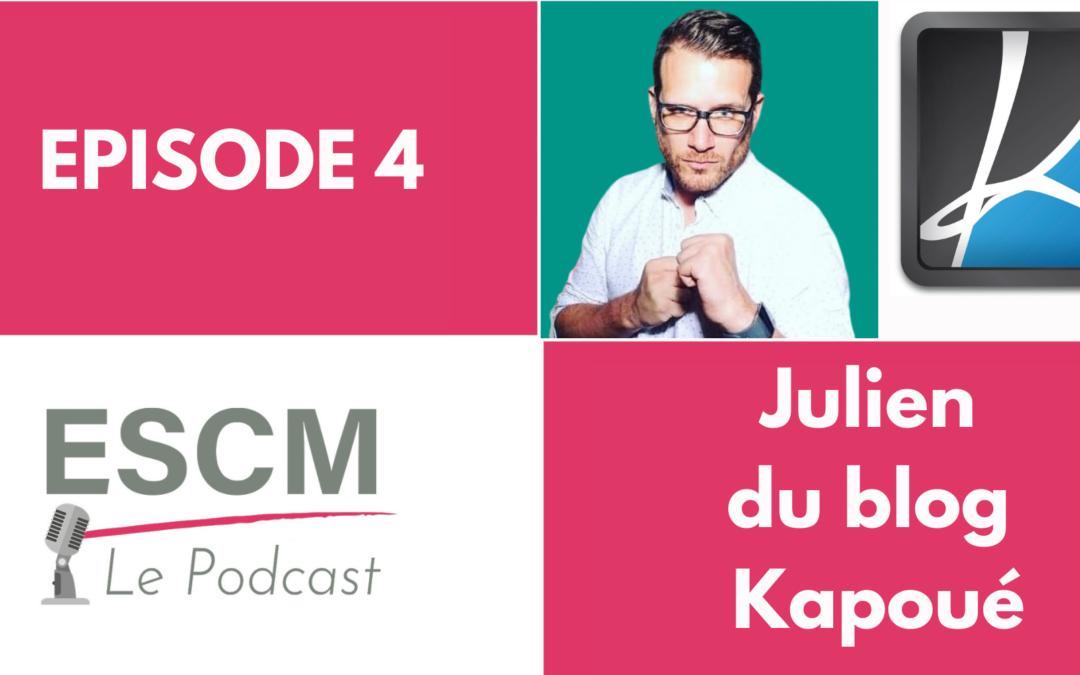 Podcast n°4 : Julien Renouf du Blog Kapoué